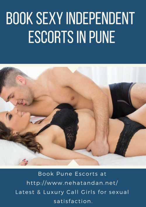 Hire Independent escorts in Pune!